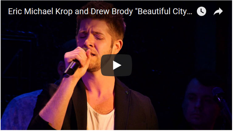 Drew Brody and Eric Krop sing Beautiful City
